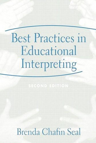 Best Practices in Educational Interpreting (2nd Edition) by Seal Brenda Chafin (2004-07-14) Paperback