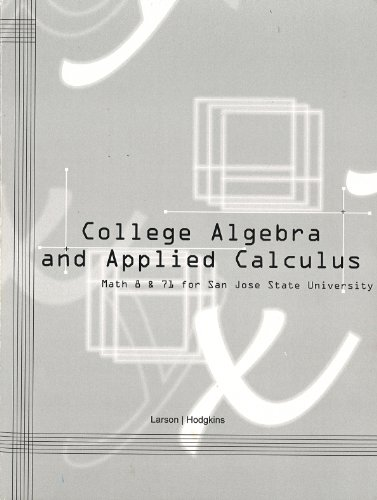 COLLEGE ALGEBRA+APPLIED CALC. >CUSTOM<