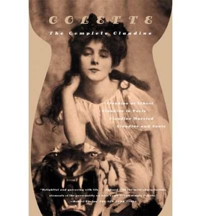 Download The Complete Claudine: Claudine at School/Claudine in Paris/Claudine Married/Claudine and Annie (Paperback) - Common pdf
