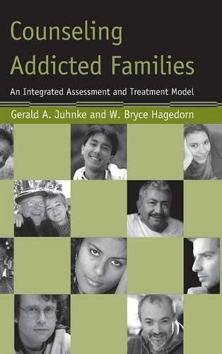 Counseling Addicted Families: An Integrated Assessment and Treatment Model
