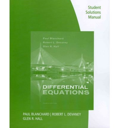 Differential Equations, Student Solutions ManualDIFFERENTIAL EQUATIONS, STUDENT SOLUTIONS MANUAL by Blanchard, Paul (Author) on May-18-2011 Paperback