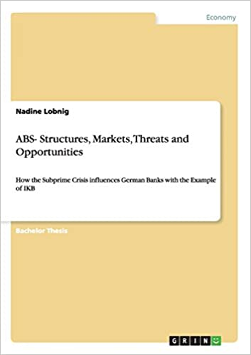 ABS- Structures, Markets, Threats and Opportunities