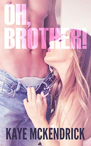 - Oh, Brother!: Step Trouble