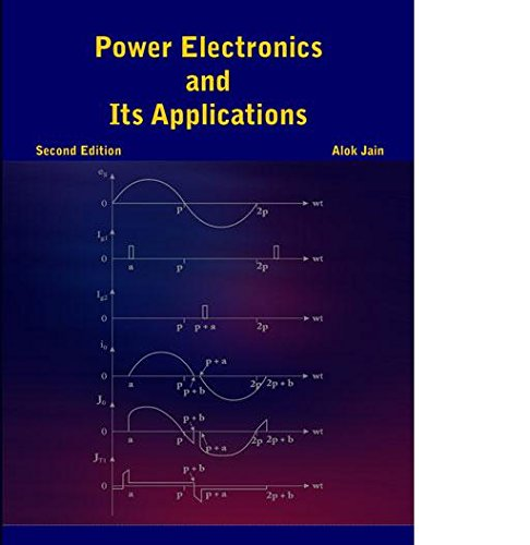 Power Electronics and Its Applications -2/e: Alok Jain