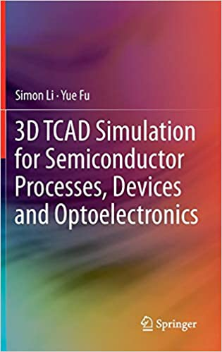 3D TCAD Simulation for Semiconductor Processes, Devices and