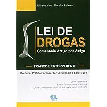 Lei de Drogas. Comentada Artigo por Artigo - Tráfico e Entorpecente