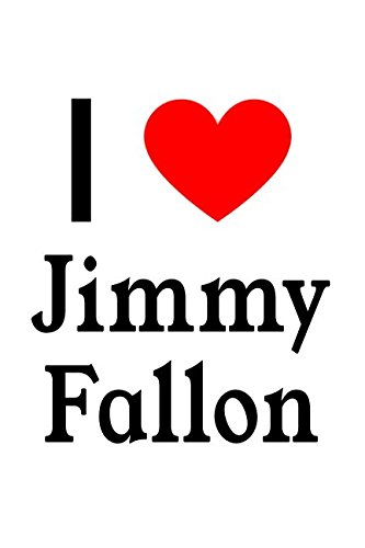 I Love Jimmy Fallon: Jimmy Fallon Designer Notebook