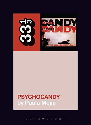 Download PDF The Jesus and Mary Chain's Psychocandy