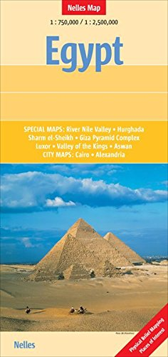 Egypt 1 : 750 000 / 1 : 2 500 000: Special maps: River Nile Valley, Hurghada, Sharm el-Sheikh, Giza Pyramid Complex, Luxor, Valley of the Kings, Aswan / City maps: Cairo, Alexandria (Nelles Map)