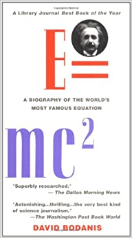E=mc2 A Biography of the World s Most Famous Equation David