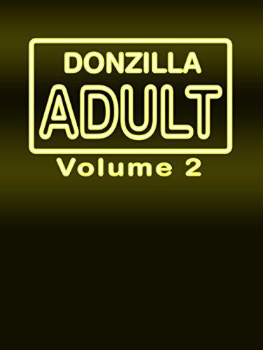 Donzilla:Adult Volume 2 - Tv Hustler