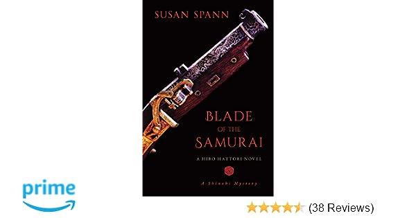 Blade of the Samurai: A Hiro Hattori Novel (2) (A Shinobi ...