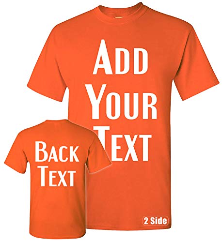 TEEAMORE Men Women Custom T Shirt, Add Your Text Design Your Own Front Back Side Orange