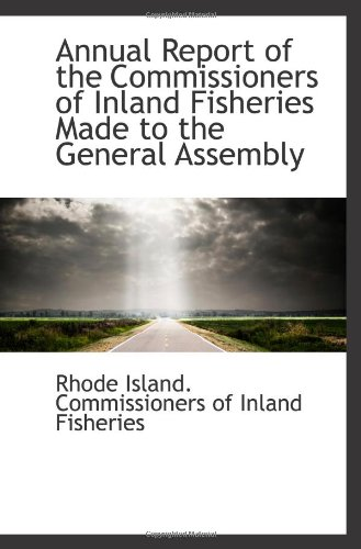 Download Annual Report of the Commissioners of Inland Fisheries Made to the General Assembly PDF