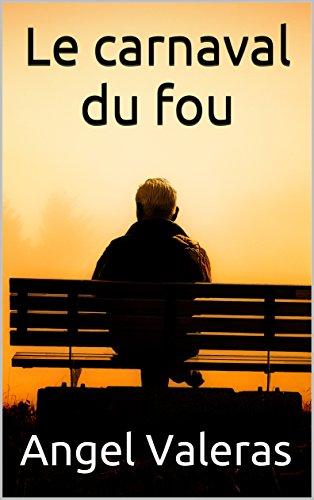 Le carnaval du fou (French Edition)