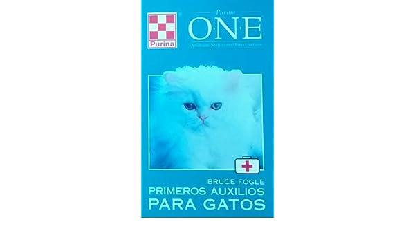 Primeros auxilios para gatos: Bruce Fogle: 9788478806614: Amazon.com: Books