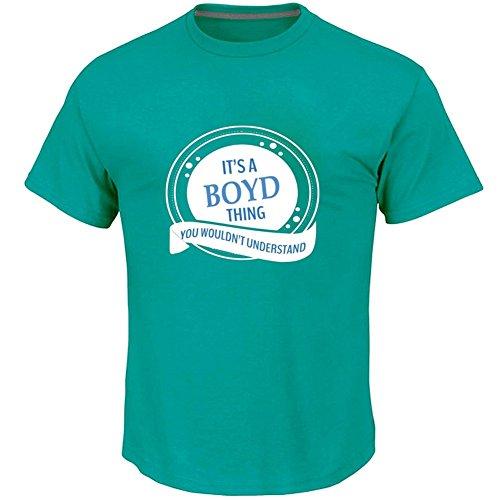 IT'S A BOYD THING YOU WOULDN'T UNDERSTAND T-shirt For Men XXXL (Understand Green T-shirt)