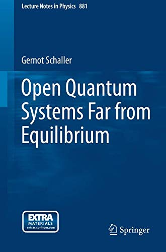 Open Quantum Systems Far from Equilibrium (Lecture Notes in Physics) - Open Quantum Systems