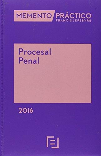 Descargar Libro 2015 Memento Practico Procesal Penal Lefebvre-el Derecho