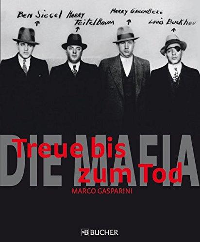 Die Mafia: Treue bis zum Tod
