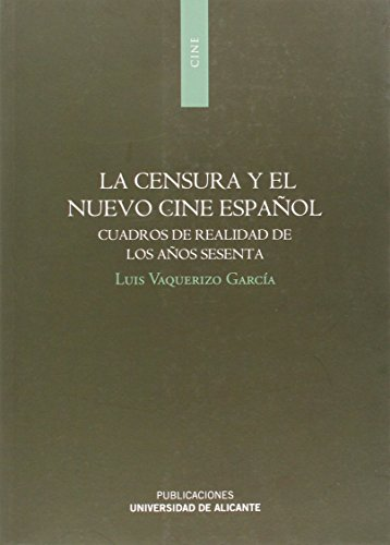 Descargar Libro Censura Y El Nuevo Cine Español,la Luia Vaquerizo García