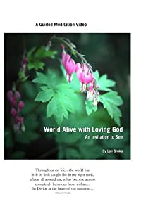 World Alive with Loving God