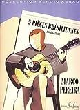 Pièces brésiliennes (5) (French Edition)