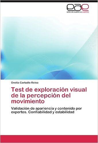 Test de Exploracion Visual de La Percepcion del Movimiento: Amazon.es: Onelia Carballo Reina: Libros
