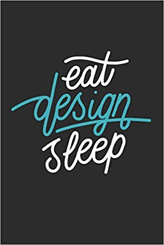 buy eat design sleep journal for all inspirational quotes