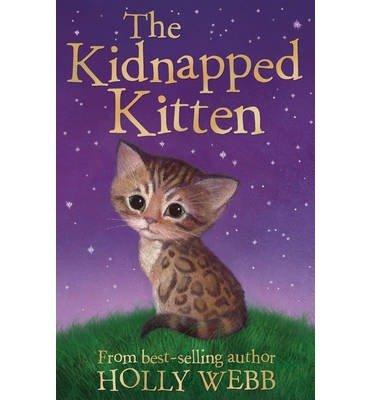 [(The Kidnapped Kitten )] [Author: Holly Webb] [Jan-2014] PDF