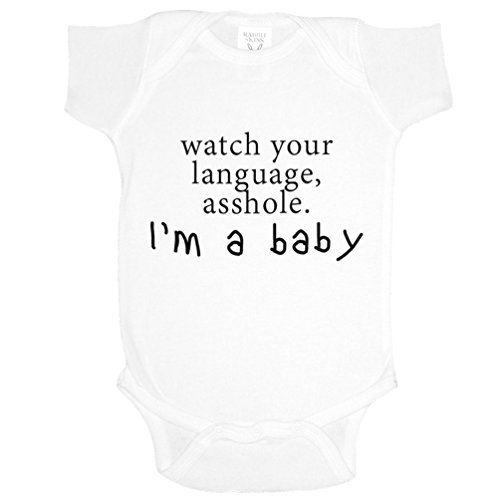 Watch Your Language Asshole, I'm A Baby Funny Baby Bodysuit Infant (WHITE, NEWBORN)