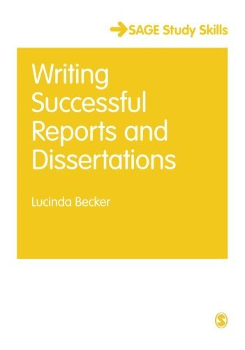 (Writing Successful Reports and Dissertations (SAGE Study Skills Series) by Becker Lucinda (2015-01-23) Paperback)