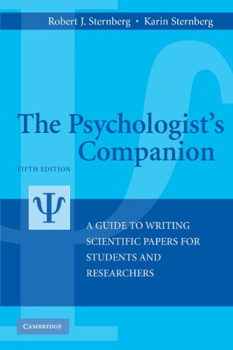 The Psychologist's Companion: A Guide to Writing Scientific Papers for Students and Researchers