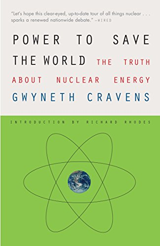 Book : Power To Save The World: The Truth About Nuclear E...