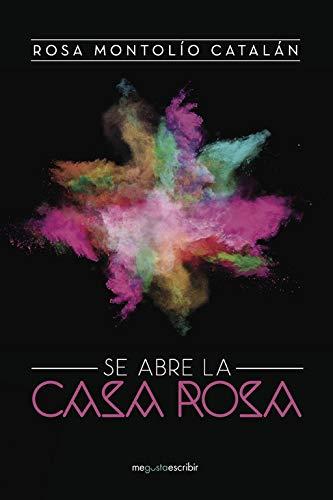 Se abre la Casa Rosa (Spanish Edition) pdf epub