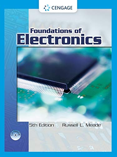 Foundations of Electronics: Electron Flow Version, 5th Edition