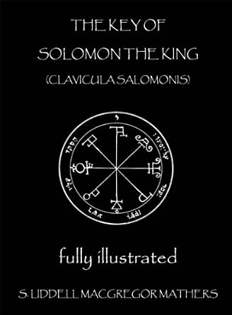 The Key of Solomon the King: Clavicula Salomonis eBook: S ...