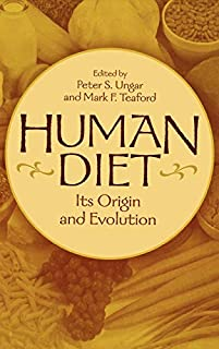 Human Diet: Its Origin and Evolution (0897897366) | Amazon Products