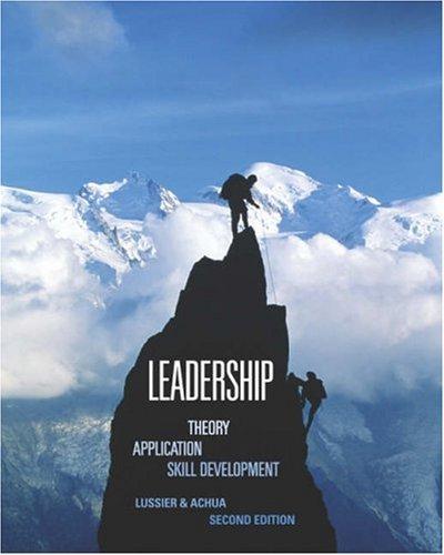 Leadership: Theory, Application, Skill Development
