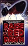Raise the Red Dawn, Bart Davis, 0671696637