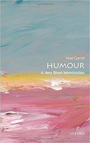 Humour Image Noel.Humour A Very Short Introduction Very Short Introductions