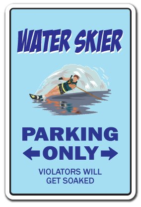 WATER SKIER ~Sign~ parking skiing waterskier boat gift