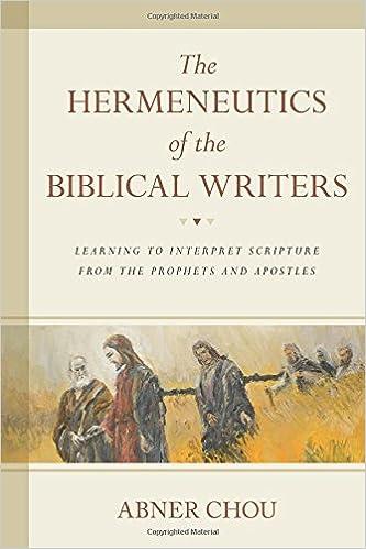 The Hermeneutics Of The Biblical Writers Learning To Interpret