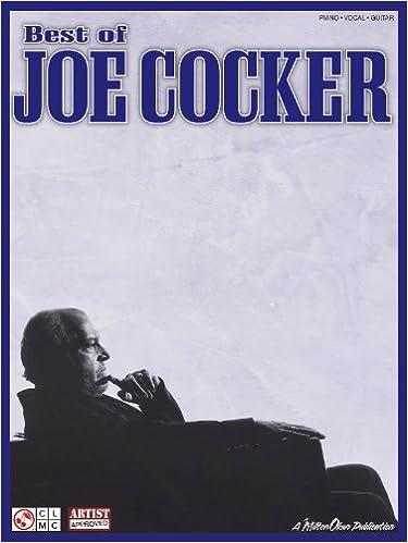 Best Of Joe Cocker Pianovocalguitar Artist Songbook