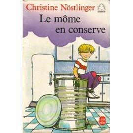 Le môme en conserve, Nöstlinger, Christine