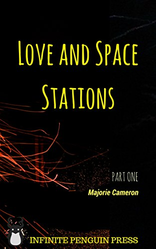 Love and Space Stations: Part 1