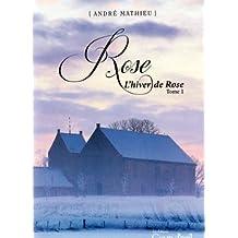 Rose T.01 L'hiver de Rose
