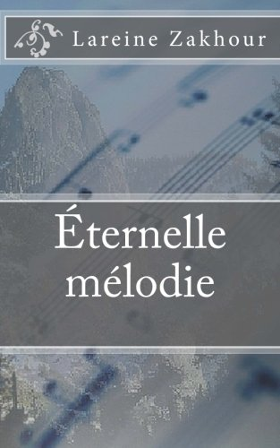 Éternelle Mélodie (French Edition)