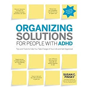 Organizing Solutions for People with ADHD