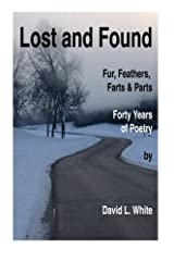 Lost and Found: Fur, Feather and Forty Years Paperback